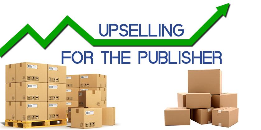 upselling_publishers.jpg